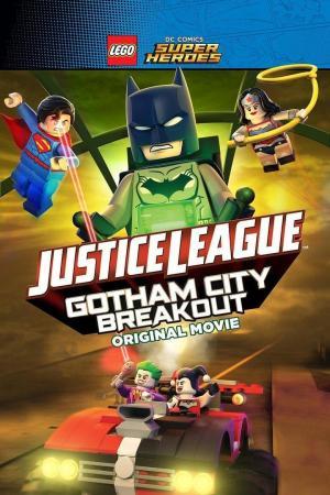 affiche LEGO DC Comics Super Héros, la ligue des justiciers : S'évader de Gotham City