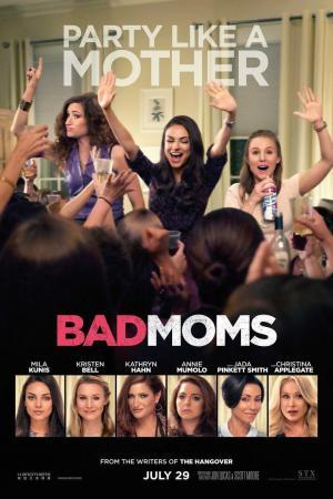 affiche Bad Moms