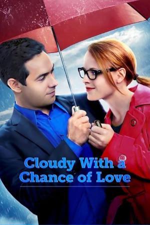affiche Temps nuageux avec risque d'amour