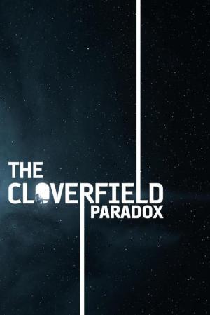 affiche The Cloverfield Paradox