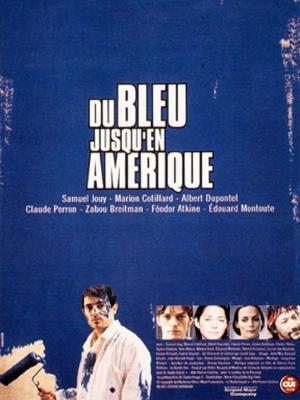 affiche Du bleu jusqu'en Amérique