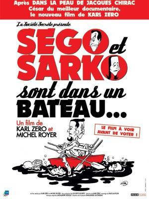 affiche Ségo et Sarko sont dans un bateau