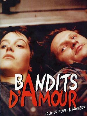 affiche Bandits d'amour