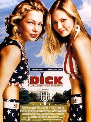affiche Dick, les coulisses de la présidence