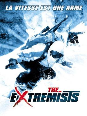 affiche The Extremists