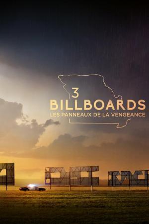 affiche 3 Billboards : Les Panneaux de la vengeance