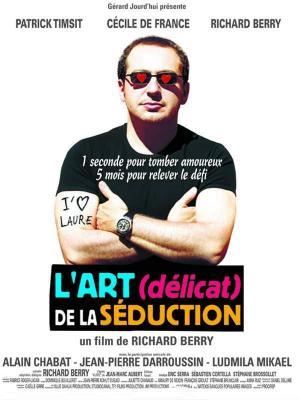 affiche L'Art (délicat) de la séduction