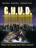 affiche C.H.U.D. (Cannibalistic Humanoid Underground Dwellers)
