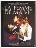affiche La Femme de ma vie
