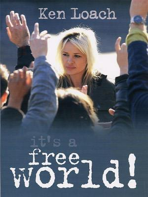 affiche It's a Free World