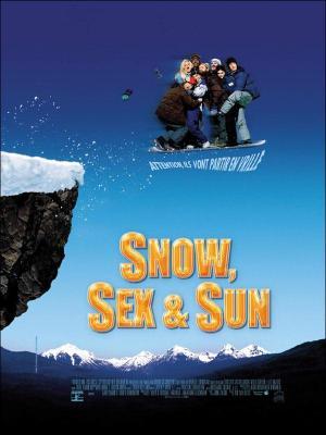 affiche Snow, sex & sun