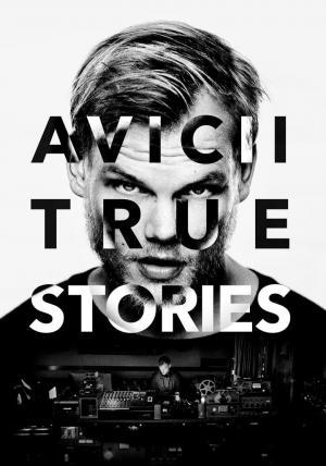 affiche Avicii: True Stories