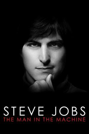 affiche Steve Jobs: The Man in the Machine