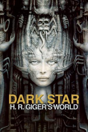 affiche Dark Star: HR Giger's World