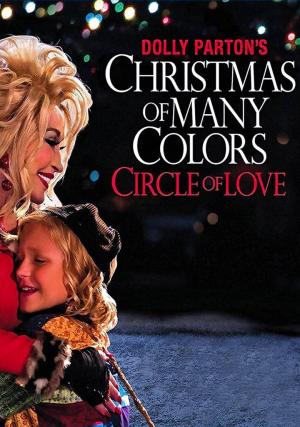 affiche Dolly Parton's Christmas of Many Colors: Circle of Love