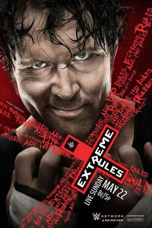 affiche WWE Extreme Rules 2016