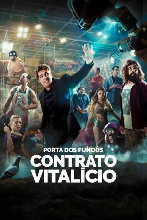 affiche Porta dos Fundos: Contrato Vitalício