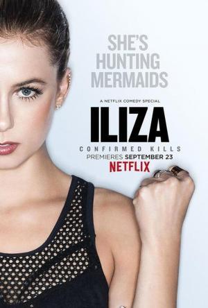 affiche Iliza Shlesinger: Confirmed Kills