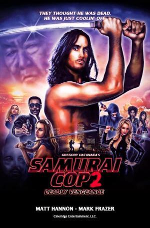 affiche Samurai Cop 2: Deadly Vengeance