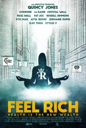 affiche Feel Rich: Health Is the New Wealth