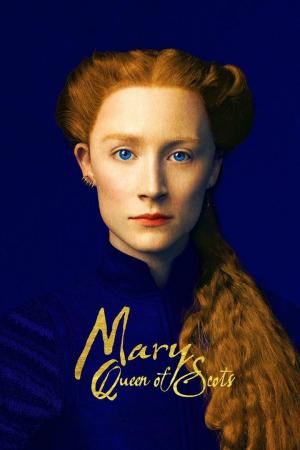 affiche Mary Queen of Scots