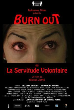 affiche Burn Out ou La Servitude Volontaire