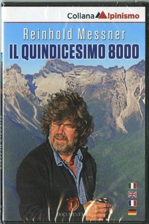 affiche Reinhold Messner à l'assaut de son quinzième 8000 !