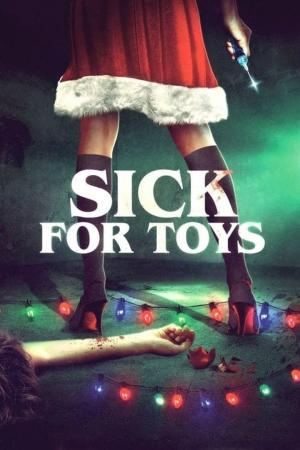 affiche Sick for Toys