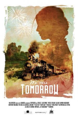 affiche We Were Tomorrow