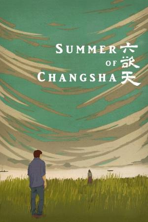 affiche Summer of Changsha