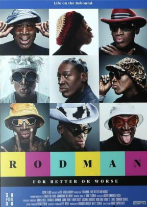 affiche Rodman: For Better or Worse