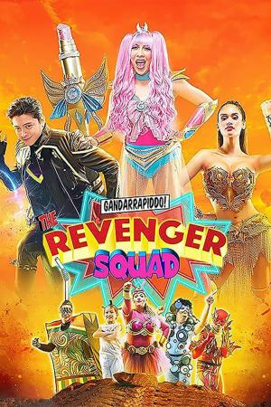 affiche Gandarrapiddo!: The Revenger Squad