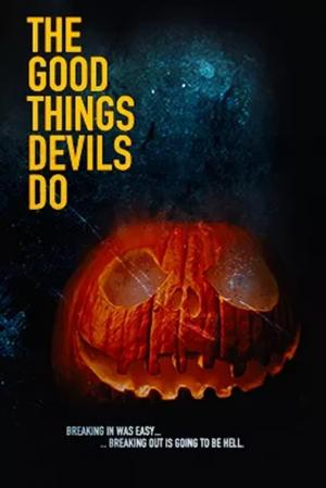 affiche The Good Things Devils Do