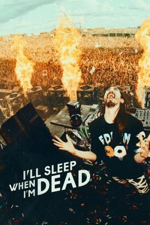 affiche I'll Sleep When I'm Dead