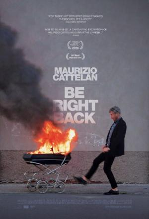 affiche Maurizio Cattelan: Be Right Back