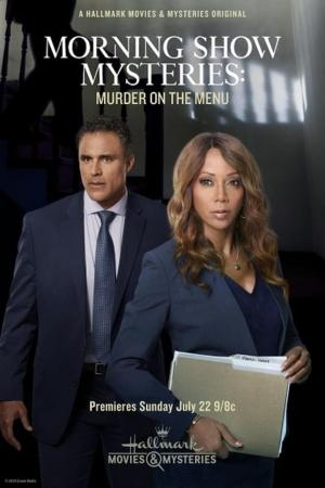 affiche Morning Show Mysteries: Murder on the Menu