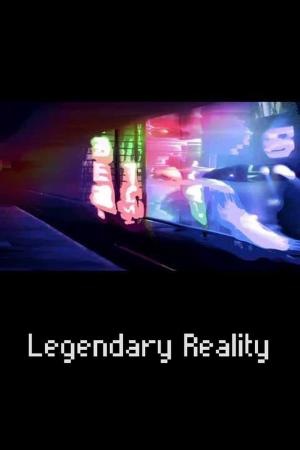 affiche Legendary Reality