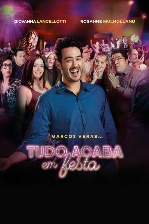 affiche Tudo Acaba Em Festa