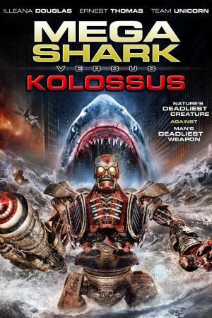 affiche Mega Shark vs. Kolossus