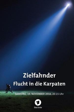 affiche Zielfahnder: Flucht in die Karpaten
