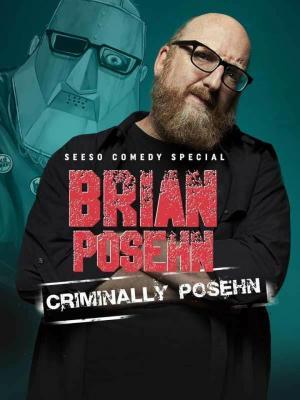 affiche Brian Posehn: Criminally Posehn