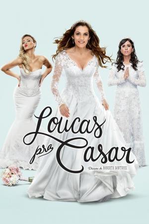 affiche Loucas pra Casar