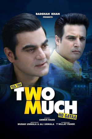 affiche Yea Toh Two Much Ho Gayaa