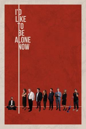 affiche I'd Like to Be Alone Now