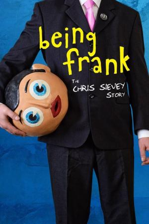 affiche Being Frank: The Chris Sievey Story