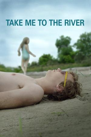affiche Take Me to the River