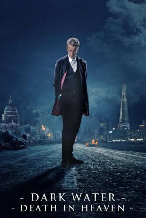affiche Doctor Who: Dark Water/Death in Heaven