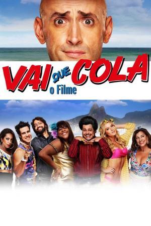 affiche Vai Que Cola: O Filme