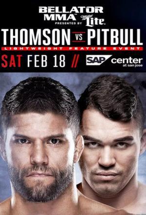 affiche Bellator 172: Thomson vs. Pitbull