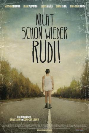 affiche Nicht schon wieder Rudi!